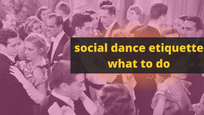 Social dance etiquette what to do-2